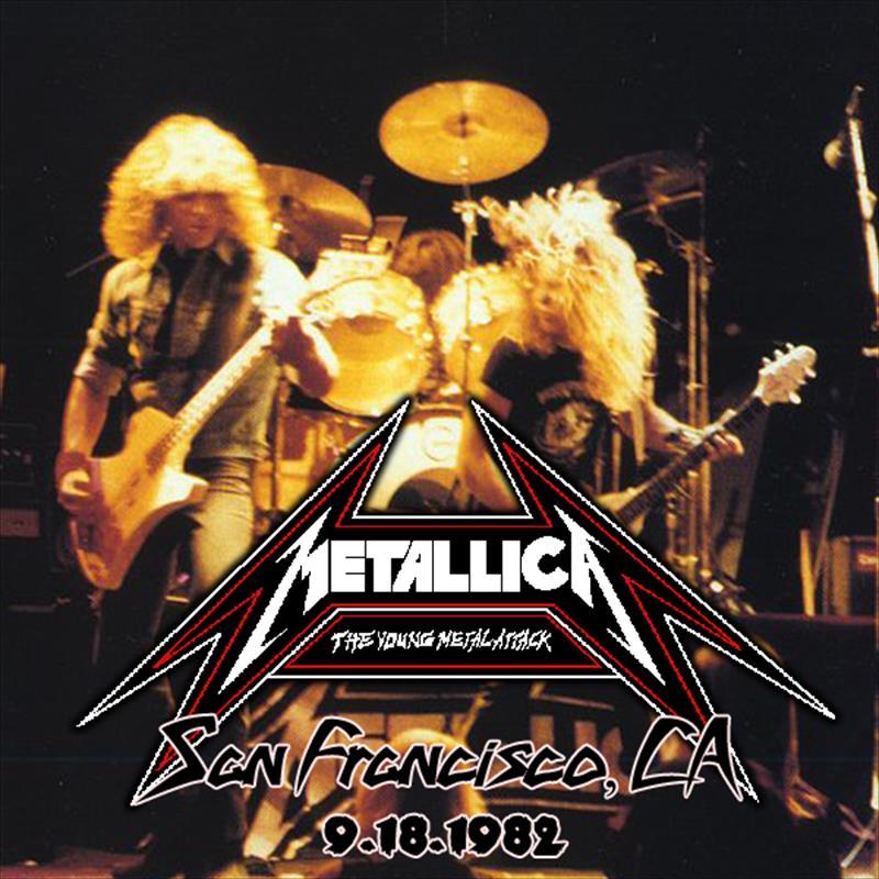 METALLICA – 1982-09-18 SAN FRANCISCO CA | Old Metal Bootlegs
